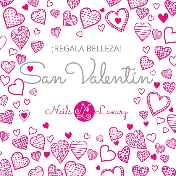 Regala Belleza en San Valentín con Nails Luxury